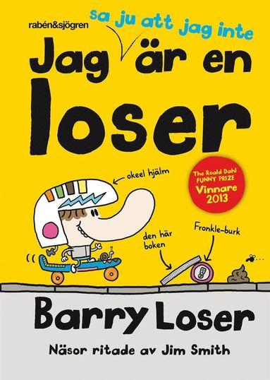 bokomslag Jag sa ju att jag inte är en loser