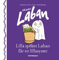 bokomslag Lilla spöket Laban får en lillasyster