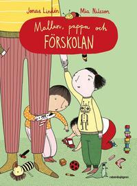 bokomslag Mallan, pappa och förskolan