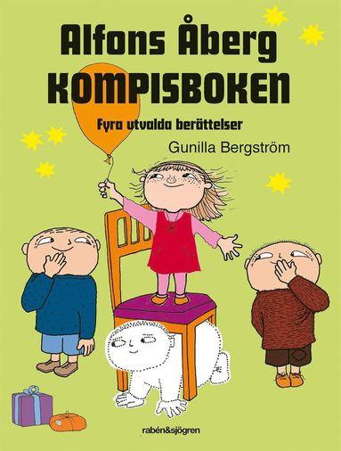 bokomslag Alfons Åberg - Kompisboken : fyra utvalda berättelser