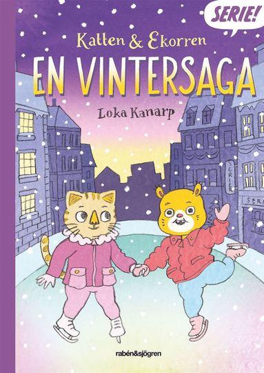 bokomslag Katten & Ekorren : en vintersaga