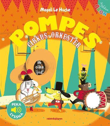 bokomslag Pompes Cirkus-orkester - Peka, lyssna