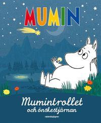 bokomslag Mumintrollet och önskestjärnan