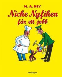 bokomslag Nicke Nyfiken får ett jobb