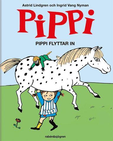 bokomslag Pippi flyttar in
