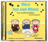 bokomslag Mera fest med Alfons! : Fyra utvalda berättelser