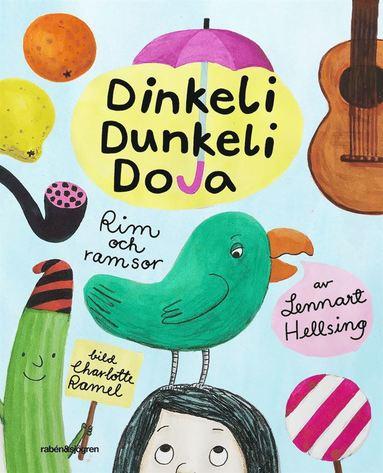 bokomslag Dinkeli dunkeli doja : rim och ramsor av Lennart Hellsing