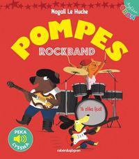 bokomslag Pompes rockband - Peka, lyssna