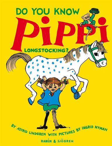 bokomslag Do You Know Pippi Longstocking?