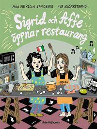 bokomslag Sigrid och Affe öppnar restaurang