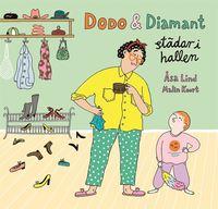 bokomslag Dodo & Diamant städar i hallen