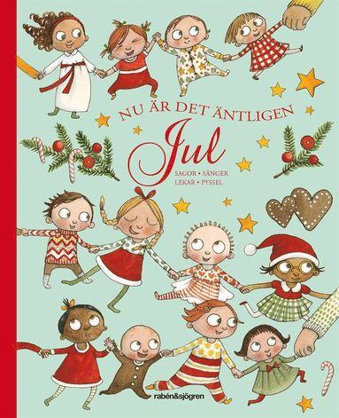 bokomslag Nu är det äntligen Jul : Sagor Sånger Lekar Pyssel
