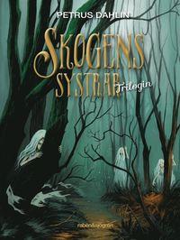 Skogens systrar : trilogin