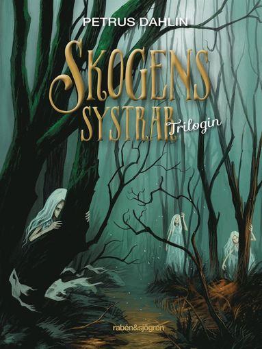 bokomslag Skogens systrar : trilogin