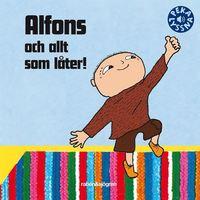 bokomslag Alfons och allt som låter!