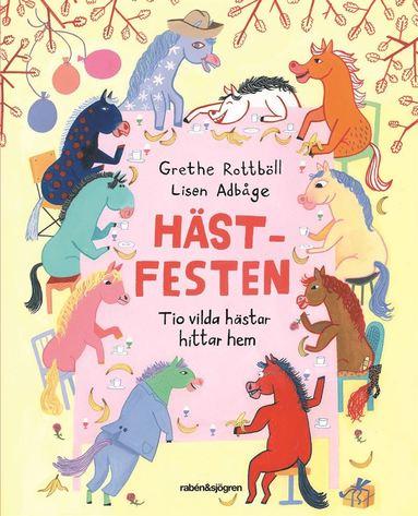bokomslag Hästfesten : tio vilda hästar hittar hem