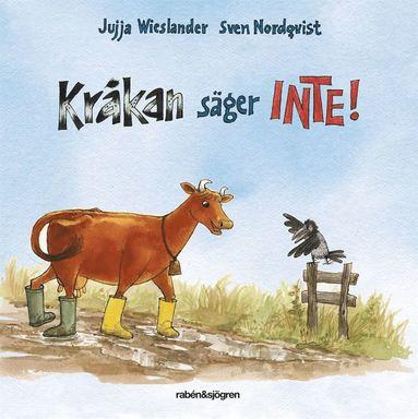 bokomslag Kråkan säger INTE!