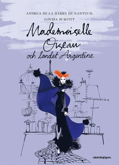 bokomslag Mademoiselle Oiseau och landet Argentine