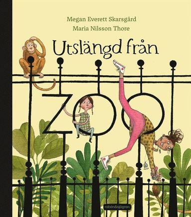 bokomslag Utslängd från zoo