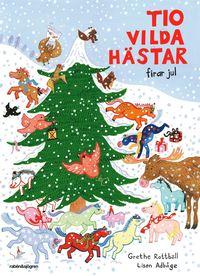bokomslag Tio vilda hästar firar jul