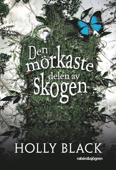 bokomslag Den mörkaste delen av skogen