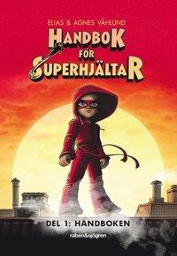 bokomslag Handbok för superhjältar. Handboken