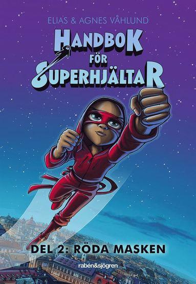 bokomslag Handbok för superhjältar. Röda masken