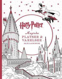 bokomslag Harry Potter Magiska platser och varelser Målarbok