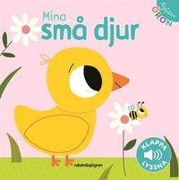 bokomslag Mina små djur - Klappa, lyssna