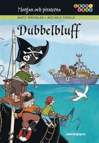 bokomslag Morgan och piraterna. 6, Dubbelbluff