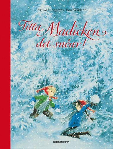 bokomslag Titta, Madicken det snöar!