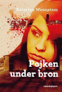 bokomslag Pojken under bron