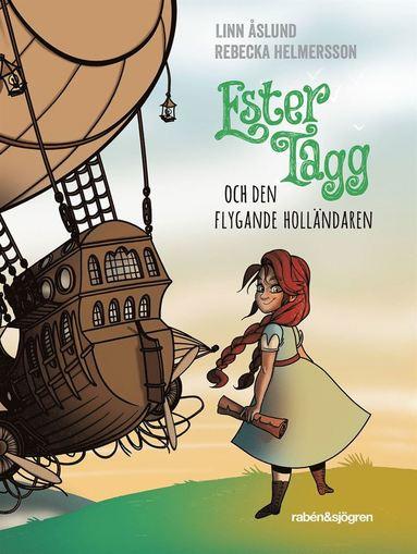 bokomslag Ester Tagg och Den flygande holländaren