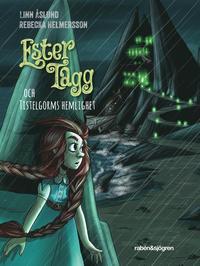 bokomslag Ester Tagg och Tistelgorms hemlighet