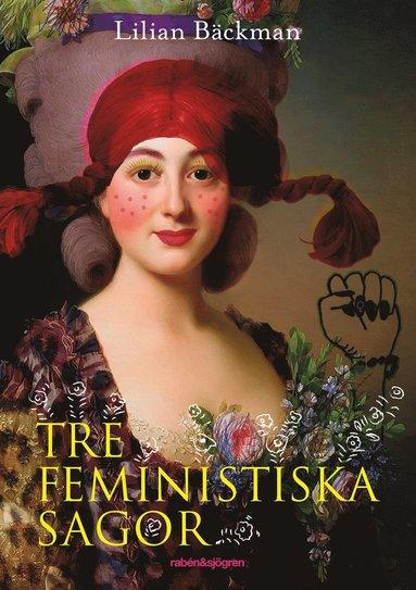 bokomslag Tre feministiska sagor
