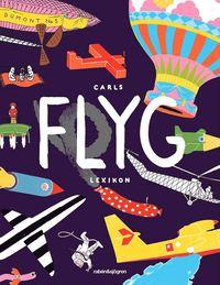 bokomslag Carls flyglexikon