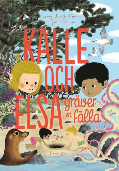 bokomslag Kalle och Elsa gräver en fälla