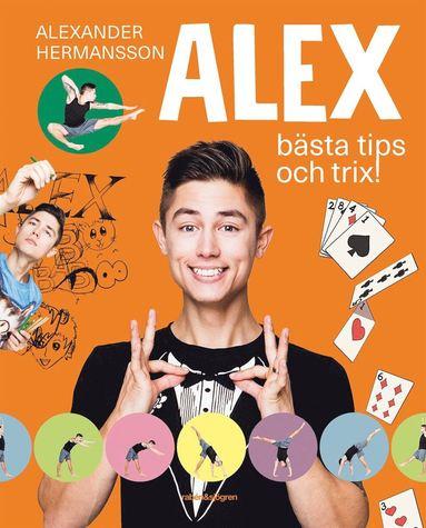 bokomslag Alex bästa tips och trix!