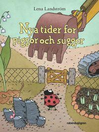 bokomslag Nya tider för piggor och suggor