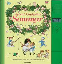 bokomslag Astrid Lindgrens Sommar : Astrid Lindgren läser åtta älskade sommarsagor