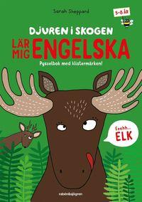 Djuren i skogen lär mig engelska : Pysselbok med klistermärken