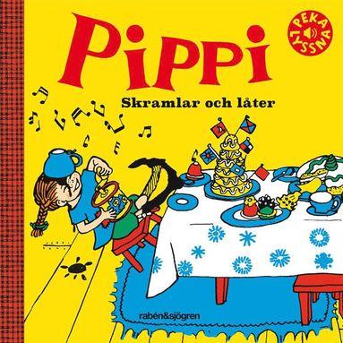 bokomslag Pippi skramlar och låter