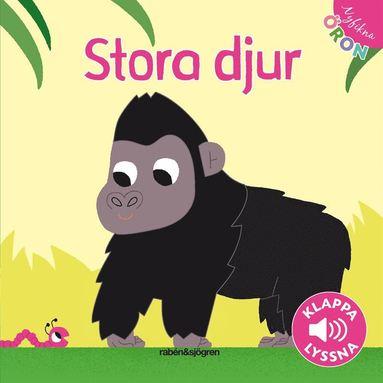 bokomslag Stora djur - Klappa, lyssna