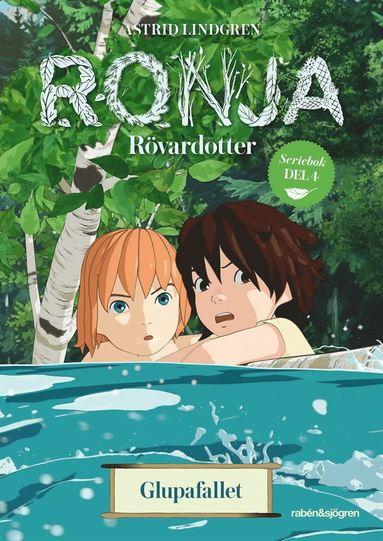 bokomslag Ronja Rövardotter. Glupafallet