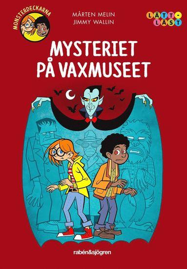 bokomslag Mysteriet på vaxmuseet