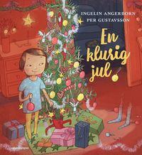 bokomslag En klurig jul : julsaga i 24 kapitel