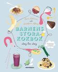 bokomslag Barnens stora kokbok : Steg för steg