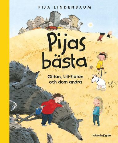 bokomslag Pijas bästa : Gittan, Lill-Zlatan och dom andra