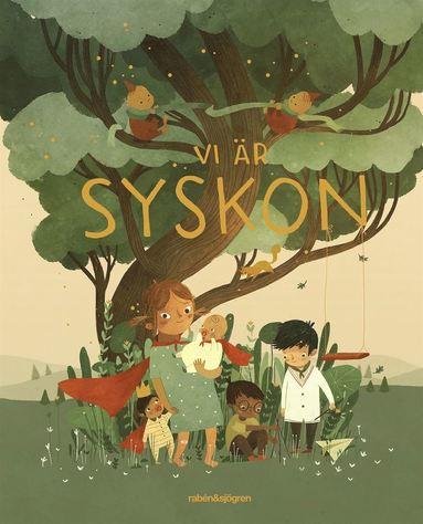 bokomslag Vi är syskon : tolv berättelser om att ha syskon