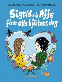 bokomslag Sigrid och Affe firar alla hjärtans dag